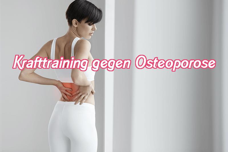 Krafttraining gegen Osteoporose